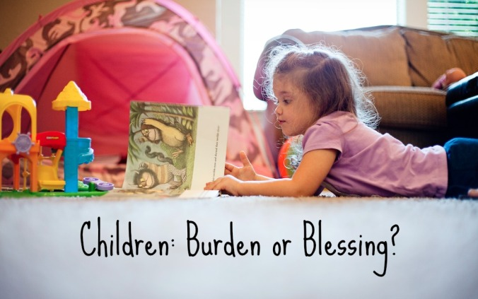 children burden or blessing