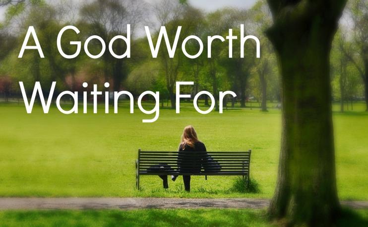 Image result for waiting for God