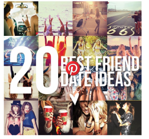 20 Best Friend Date Ideas