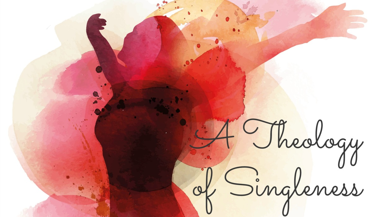 A Theology of Singleness