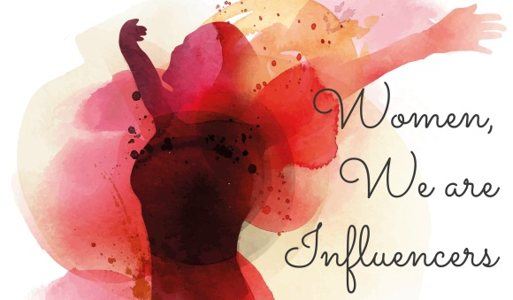 Women Are Influencers